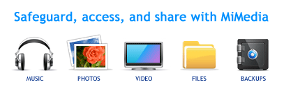 Safeguard, store, access, and share your digital photos, videos, and music collection with MiMedia